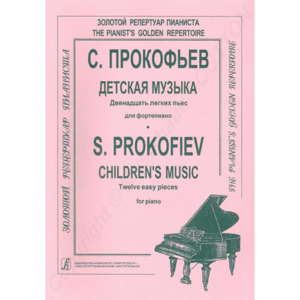 Sergej Prokofjew Kindermusik. Zwölf leichte Klavierstücke