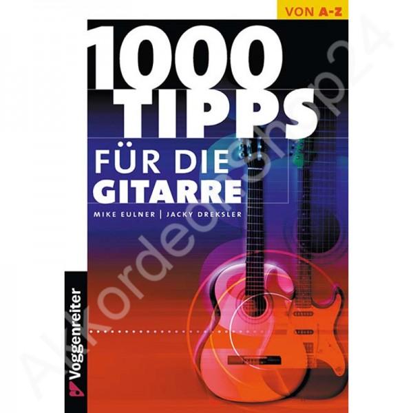 1000 Tipps für die Gitarre von Eulner/Dreksler