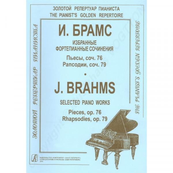 Johannes Brahms ausgewählte Werke op. 76, Rhapsodie op. 79, für Klavier