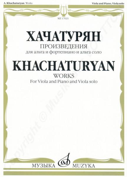 Aram Chatschaturyan. Musikalische Werke für Viola und Klavier und Viola solo